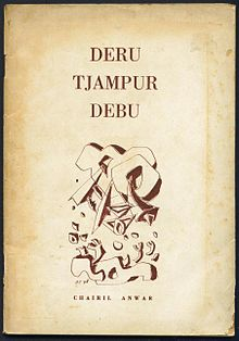 Deru Tjampur Debu_Chairil Anwar